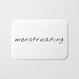 Menstruating. Bath Mat