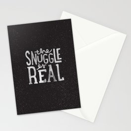 Snuggle is real - black Stationery Cards