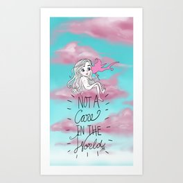 Not a Care in the World Art Print
