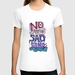 No More Sad Songs #1 T-shirt