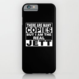I Am Jett Funny Personal Personalized Fun iPhone Case