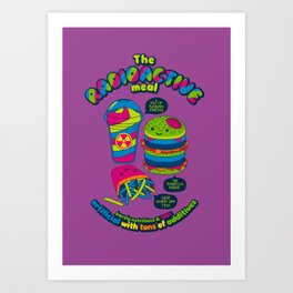 The Radioactive Meal Art Print