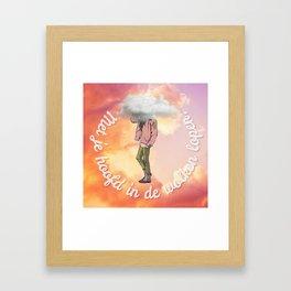 Met je hoofd in de wolken lopen. Framed Art Print