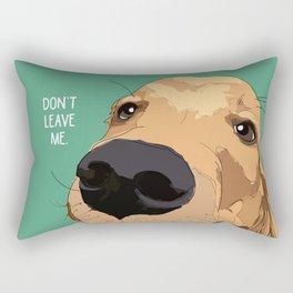 Golden Retriever-Don't leave me! Rectangular Pillow