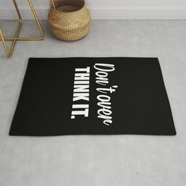 Don't over think it funny quote Rug