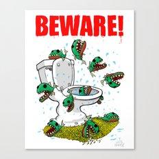 BEWARE! Toilet Piranhas! Canvas Print