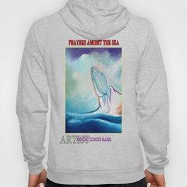 PRAYERS AMIDST THE SEA Hoody