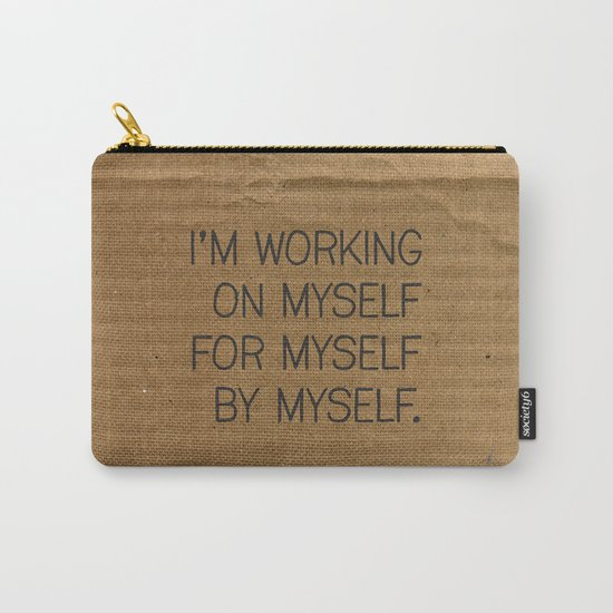 I'm Working On Myself Carry-All Pouch