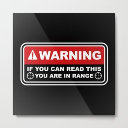 If You Can Read This Metal Print