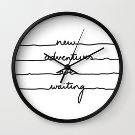 New Adventures are waiting Wall Clock