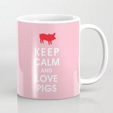 Keep Calm and Love Pigs Mug