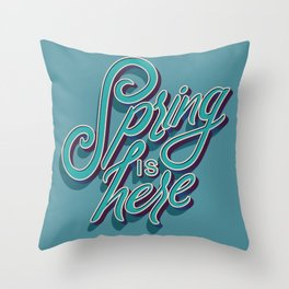 Spring is here 006 Throw Pillow