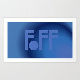 Blue F Off Art Print
