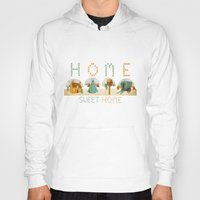 home sweet home Hoodies featuring home sweet home by Kerry Hyndman