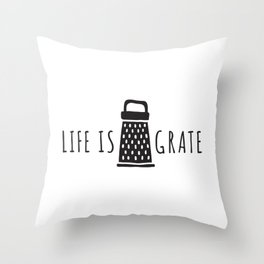 Life is Grate Great Food Pun Punny Funny Lettering Typography Design Throw Pillow