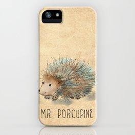 Mr. Porcupine iPhone Case