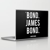 james bond Laptop & iPad Skins featuring Bond James Bond Quote by Chris Bergeron