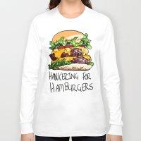 hamburger Long Sleeve T-shirts featuring Hamburger by Let's Make Food Babies