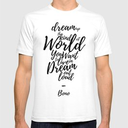 Dream Out Loud T-shirt