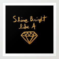 Shine (black gold edition) Art Print