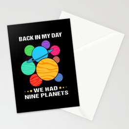 Pluto Planet Back In My Day We Had Nine Planets Stationery Cards