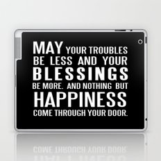 Irish Blessing..May your troubles be less Laptop & iPad Skin