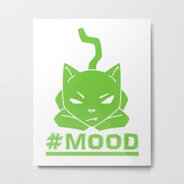 #MOOD Cat Green Metal Print