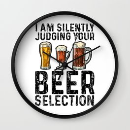 I Am Silently Judging Your Beer Selection Wall Clock