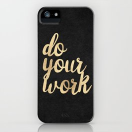 Do Your Work Gold on Black Fabric iPhone Case