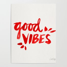 Good Vibes – Red Ink Poster