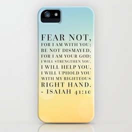 Isaiah 41:10 Bible Quote iPhone Case