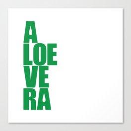 aloevera - keep calm and use aloe vera Canvas Print