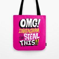 instagram Tote Bags featuring OMG! INSTAGRAM! by Chris Piascik