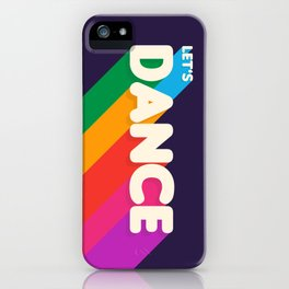 RAINBOW DANCE TYPOGRAPHY- let's dance iPhone Case