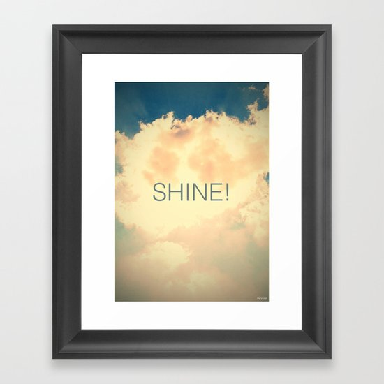 SHINE! Framed Art Print