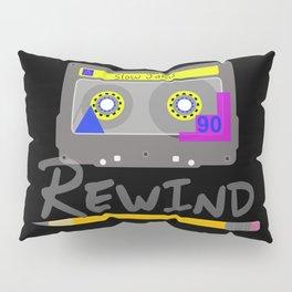Rewind Pillow Sham