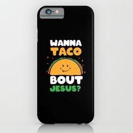 Taco Lover Christian Gift iPhone Case