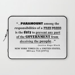 Free Press Quote, NEW YORK TIMES CO. v. UNITED STATES, 403 u.s. 713 (1971) Laptop Sleeve