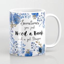 Need Books & Dragons Coffee Mug