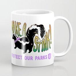 Make a Stink! Support the Alt National Park Service Coffee Mug