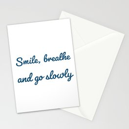 Smile, breathe and go slowly - Zen Stationery Cards