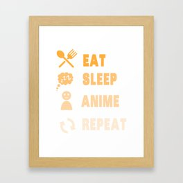 Eat Sleep Anime Repeat Framed Art Print