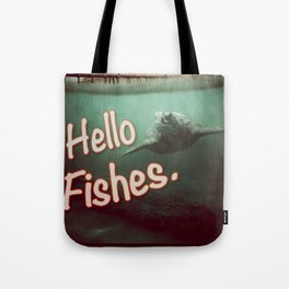 Hello Fishes Tote Bag
