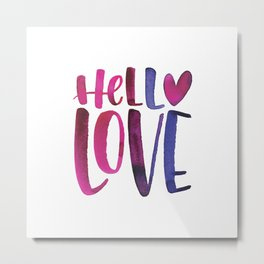 Hello Love Metal Print