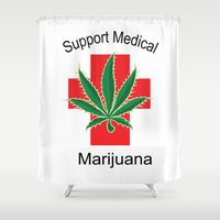 medical Shower Curtains featuring Support Medical Marijuana by BudProducts.us