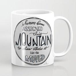 Inspirational Quote - Move Mountains Coffee Mug
