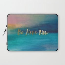 Be Here Now, Ocean Sunrise 4 Laptop Sleeve
