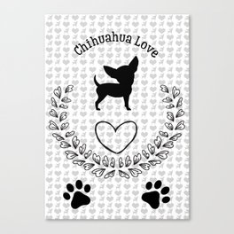 Chihuahua Love Canvas Print