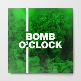 Bomb O'clock - Marijuana bud design Metal Print