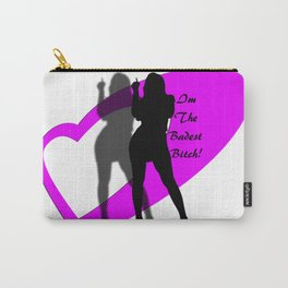 The Badest Bitch Carry-All Pouch